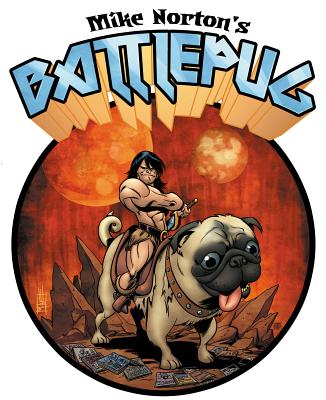 Mike Norton's Battlepug By Norton, Mike/ Norton, Mike (ILT)